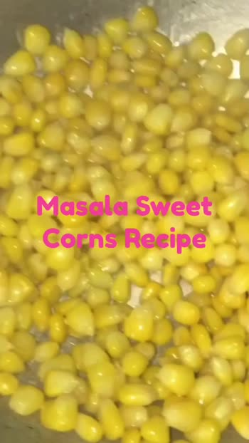 Masala Sweet Corns Recipe #snacks #Healthy #Nutritious #Foodies  @roposoindiaofficial