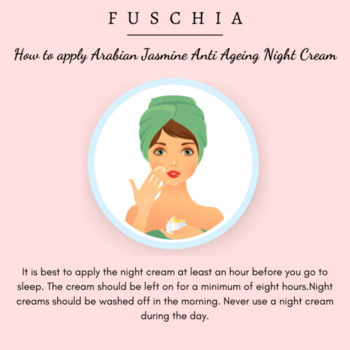 HOW TO USE YOUR FUSCHIA'S NIGHT CREAM Arabian Jasmine Anti-ageing Night Cream helps to restore the essential oils that is robbed off due to the hassles of daily life.  Shop Now on: WWW.MYFUSCHIA.COM  #Fuschia #NaturalSkincare #skincareTreatment #beautyAddict #Antiaging #acne #Antiagingskincare #NightCream #NaturalCare #NaturalBonds #AgeLock #LiveYoung #CarePackage #SkinHealth #MenSkincare #SkincareRoutine #SLSfree #SLESfree #Parabensfree #phthalatesfree #Mineraloilfree