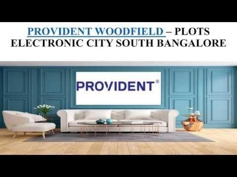 PROVIDENT WOODFIELD – PLOTS - https://www.providentwoodfield.org.in/ #ProvidentWoodfield #ElectronicCity #NewLaunch #Price #Reviews #ProvidentWoodfieldElectronicCity #ProvidentWoodfieldPreLaunch #ProvidentWoodfieldPrice #ProvidentWoodfieldReviews #Plots #Marketing playtubescript.com/watch/csV6ttjmXfBzmOU