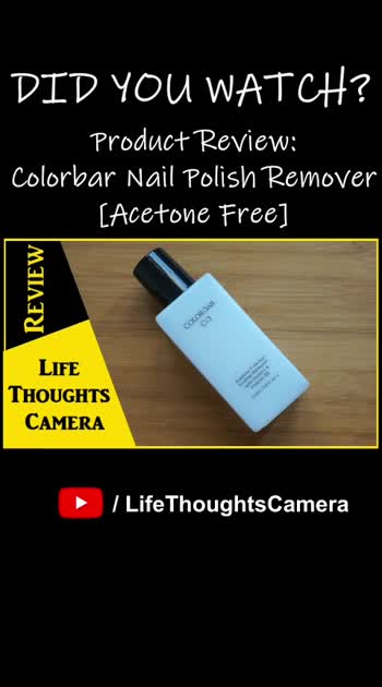 Product Review: Colorbar Nail Polish Remover [Acetone Free]  [VIDEO:: https://www.youtube.com/watch?v=xutKxpUiBZw]  #DidYouWatchThisOnLifeThoughtsCamera …………………………………………………. #LifeThoughtsCamera #BeautyWithLifeThoughtsCamera #NailCareLifeThoughtsCamera #NailArtWithLifeThoughtsCamera