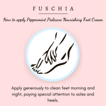 How to apply Peppermint Pedicare Nourishing Foot Cream helps relieve the feeling of tired feet. It is an effective formula that softens and renews foot skin to prevent cracks and splits.  Shop Now on: WWW.MYFUSCHIA.COM  #Fuschia #NaturalSkincare #skincareTreatment #beautyAddict #Antiaging #acne #Antiagingskincare #NaturalCare #footcream #NaturalBonds #AgeLock #LiveYoung #CarePackage #SkinHealth #MenSkincare #SkincareRoutine #SLSfree #SLESfree #Parabensfree #phthalatesfree #Mineraloilfree