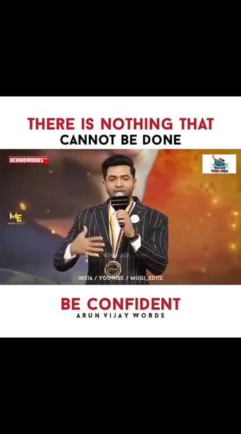#beconfident #truewords #arunvijay #filmistaanchannel #roposo