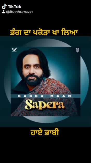 #sapera full audio out Now on YouTube,  #babbumaan #babbumaanlive #babbumaanzindabad #babbumaanfans #suchasoorma #babbumaanfan #ibabbumaan #roposo #trending #top #pollywood #bollywood