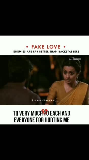 Fake Love #lovestatus #fakelover #whatsapp_status_video #roposo-beats #telugumovies #trisha #dhanush #movieclip #foryou #trendingvideo #viral #brokenhearts #supportme