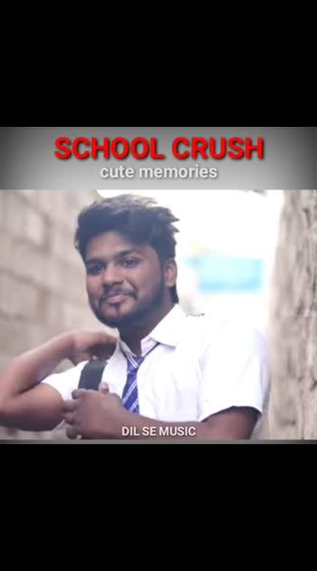 #schoolcrush #cutememories #roposo