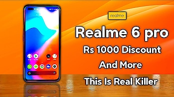Realme 6 Pro Offer Detail, Realme 6 Pro Specifications, Price And Launch Date | Realme 6 Pro Specs