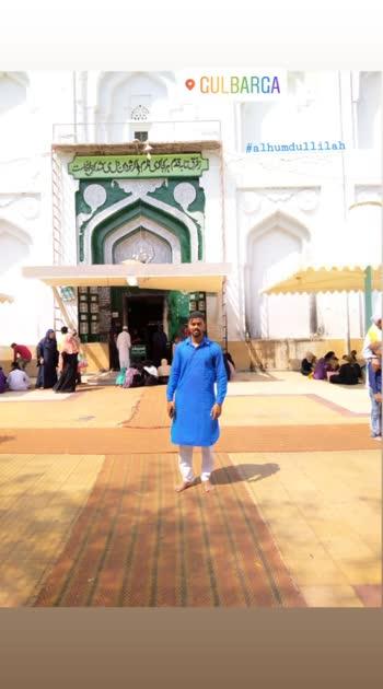 #gulbarga #dargah #alhumdulilah #me
