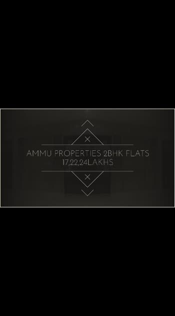 Ammu properties way to your Dream Home  2BHK apartment flats for sale  17lakhs, 22lakhs ,24lakhs  for more information contact  08143694961