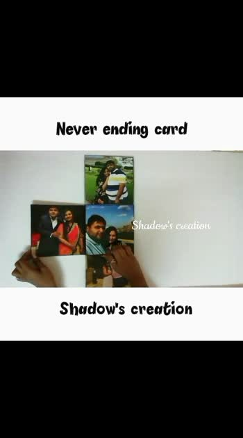 NEVER ENDING CARD ORDER DONE FOLLOW ON INSTAGRAM #handmade #birthdayGifts #keepgifting #anniversaryGift #specialgifts