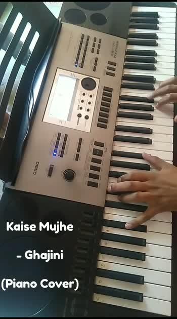Kaise Mujhe - Ghajini (#pianocover ) #trending  #love   #lovesong   #share  #tiktok  #tiktokindia  #like  #comment  #corona  #tiktok-roposo  #helo  #roposo  #support  #piano  #coronavirus #corona_virus #favoritesong #video #videooftheday #videooftheweek #staysafe #amirkhan  #amir_khan  #yrf  #foryou  #foryoupage  #firstpost  #foryourpage   #forevermine   #demand  #like4like  #likeforlike