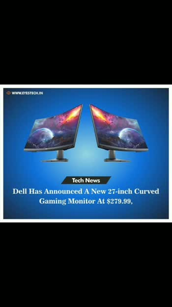Dell Has Announced A New 27-inch Curved Gaming Monitor At $279.99,   #gaming #follow #like #news #people #games  #onlinegaming #gamer #gaming  #photography #camera #launch #android #google #mobile #updates #Assassinscreed #origin #ps4 #ps5 #xbox #Gameplay #PC #apexlegend #gta5 #fortnite #pubg #Gaming #Gameplay #monitor #curved