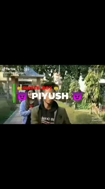 #mr_piyush #singleboy