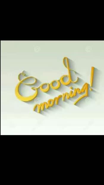 #goodmorning#goodmorning