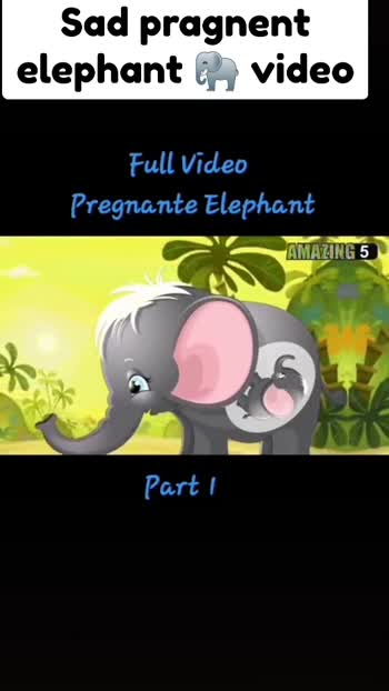 😧😧 full video of pragnent elephant 🐘😧😧part 1😧for second part follow me 😝second part coming soon😝