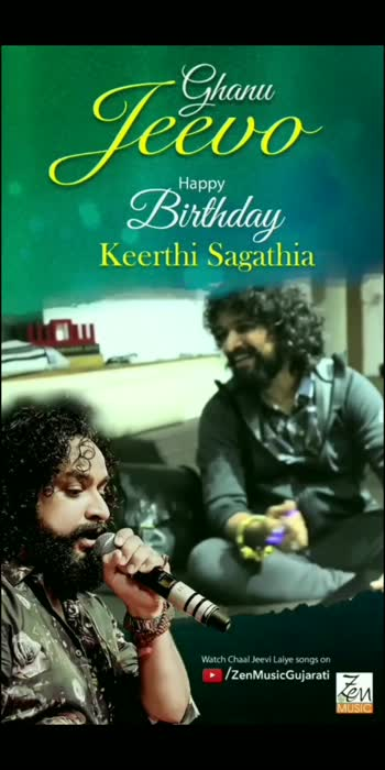 Happy Birthday Keerthi Sagathia  #ZenMusicGujarati #GhanuJeevo #KeerthiSagathia #HappyBirthday #Birthday #Wishes #Greetings #ChaalJeeviLaiye #BirthdayBoy #Birthdays #Birth #BirthdayWishes #BirthdayMonth #BirthdayWeek #Dhollywood #GujaratiMovie #GujaratiFilm #Gujarati #Gujarat #PakkoGujarati #GarviGujarat #GujaratiKalakar #GujaratiSinger #Singer #Trending #ForYou #ForYouPage #ExplorePage #roposo #roposostar #roposo-beats
