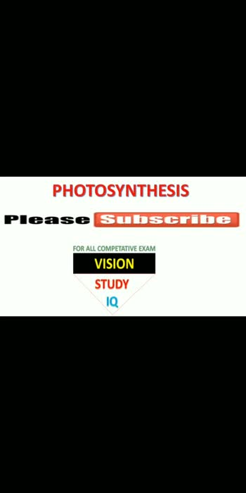 """What is photosynthesis - PLEASE VISIT MY YOUTUBE CHANNEL """"  VISION  STUDY IQ """" FOR MORE VIDEO #science #ncertbooks #ncertsolution #scienceandtechnology #mpscexam #mpscguide #mpscmaterial #upscaspirant #upscpreparation #upsclover #sscexam #gktricks #gknotes #gkquestions"""