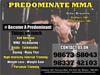 Predominate MMA   VILE PARLE  - EAST ANDHERI - WEST JOGESHWARI -WEST  #fight #mma #martialarts #mixedmartialarts #boxing #kickboxing #muaythai #wrestling #karate #taekwondo #bjj #jiujitsu #sports #fitness #motivation #workout #streetfight #fighting #training #fitness #strength #stamina #Flaxiblitiy