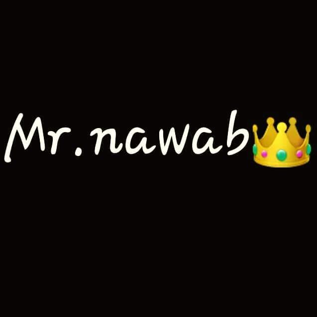 #Mr.Nawab#newdp#newera👒