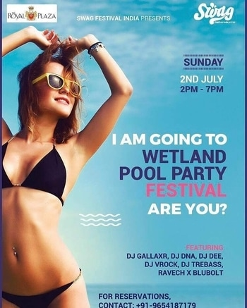 It's tomorrow   Welcome to Delhi & ncr most awaited pool party of the year   *WETLAND POOL PARTY FESTIVAL 2017*  *13k interested more than 1800 going on event link*  2 July sunday 2pm to 7pm Venue - Hotel royal plaza Ashoka road , near by Patel chowk Metro Station , Landmark India gate  *Featuring* #GALLAXR #TREBASS #RAVECH X BLUBBOLT #DNA #VROCK #DEE   Charges  Male's - 1500/1000 cover include Couple's - 1500/1000 cover include Girl's walk-in free   stay tuned for more updates !!  For reservations or queries Contact / whatsapp 7011745405 !!  Event link https://www.facebook.com/events/1750709545239083/?ti=cl #events