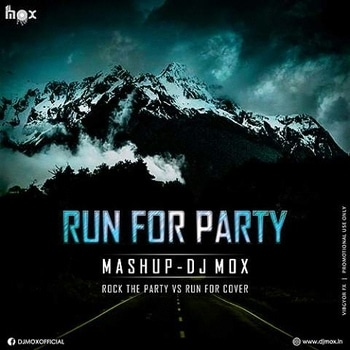 Till The Music Is Gone... Let's Party On... Swing Your Self & Put Youhhh Vol To The Maxxxxx...  Run For Party Mashup - DJ Mox  Grab Here: https://hearthis.at/1265442/  Follow: https://www.facebook.com/djmoxofficial  LIKE | SHARE | COMMENT Stay Tuned... Much Love... -DJ Mox