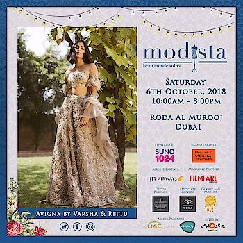 Surreal, Serene and beautifully handcrafted ensembles by Avigna exuding grace, poise and subtle glamour. Shop Avigna by Varsha & Rittu  At Modista, Saturday, 6th October 2018, Roda Al Murooj, Dubai #avigna #avignabyvarshaandrittu #pret #couture #diffusion #festivewear #destinationwedding #eveningwear #festivelook #Modista #modistadxb #fashionexpo #exhibition #fashion #bespoke #handcrafted #designers #indiandesigners #internationaldesigners #igstyle #igfashion #dubai