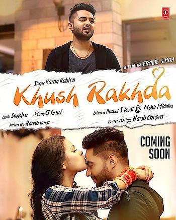 Stay tuned..#Khush_Rakhda jldio.. #Karan_Kahlon #Singhjeet #GGuri #Frame_Singh #Naresh_Kaka  #TSeries