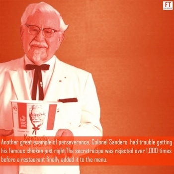Great success stories often include multiple rejections in their history. Remember that when you feel the most like giving up is when success is right around the corner. Perseverance always pays off in the end!  #facts #tuesdaythoughts #inspire #perseverance #rejection #motivation #business #entrepreneurship #colonelsanders #kfc #positivequotes #foodforthought #lifelessons #like #flairtales #instafacts #didyouknow #success #wisdom