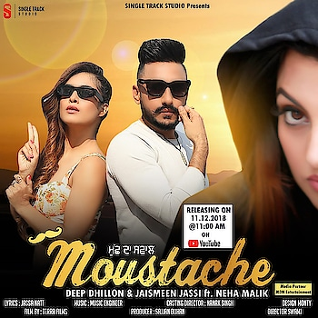 Woohoo so here's the poster of my upcoming song MOUSTACHE with Deep Dhillon 😍😍 which is releasing tomorrow at 11 am ... share , support and show your love guys ..🙏🙏♥️ : #newsong #upcomingsong #punjabi #punjabisong #moustache #new #pollywoodsong #pollywood #instantpollywood #punjabiactress #punjabigirl #punjabiactress #share #support #showyourlove #blessings #love #makeitabighit #musicvideo #punjabimusicvideo #punjabiartist #nehamalik #deepdhillon #jaismeenjassi #staytuned #releasing #tomorrow #instagood #instafollow