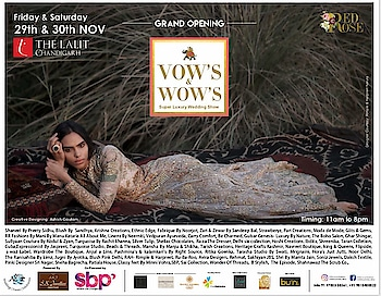 Grand opening  @vows_and_wows   Meet 80 renowned designers from across the nation under one roof  Today and tomorrow    @amilliondollaraffairevents @thelalitchandigarh @nehaamitsinglaofficial   #vowsandwows #amilliondollaraffair #wedding #showcase #exhibition #designer #chandigarh #luxury #lifestyle #fashion #musthave #shopping