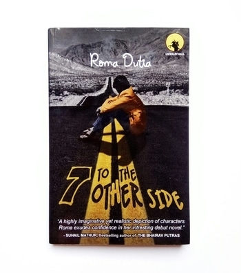 #inmymail   7 To The Other Side by Roma Dutia   Thanks @ieezromad for sending it across!  #7totheotherside #romadutia #bookreview #indianauthor #indianblogger