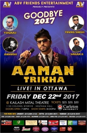 ‪Ottawa .. Are you ready, for the stages are going to be set on fire on the 22nd of December 2017 ... Greet the new year with the Heart Throbbing voice of our RockStar @AamanTrikha #ProudOfYouRockStar ..  🙌🏻 #Ottawa make some noice and show your excitement 🎉🎊‬ #HeartThrobbingVoice‪ ‬#AamanTrikha 🎙 #Pride #AamanTrikhaKaaGaana 🎼 #AamanTrikhaKeeAawaaz 🎶 #HeartThrobbing #SingWithAaman 🎙 #musicislife #musicislove #musicisdivine #MusicIsAamanTrikha 🎙 ‪#Gratitude #Royal #Legend #‬styleicon #beard #hairstyle ‪ ‬#innocence #inspiration #devotion #happiness #dedication #soulful #divine #versatile #voice #20likes