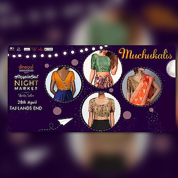 Come shop for our latest collection of MUCHUKALIS designer blouses this Saturday 28th April, 3pm onwards, at The SteppinOut Night Market at Taj Lands End, Bandra, Mumbai !! #mumbai #mumbaishoppingdiaries #mumbaifashion #blouse #designerblouse #mumbai_diaries #mumbaifleamarket #mumbainightlife #mumbaiwomen #mumbaishopping