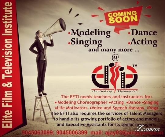 Modeling dancing acting &  Singing courses @ EFTI Coming soon - 1st time in panipat
