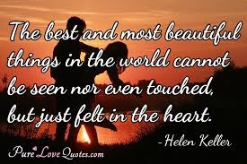 #beauty #seen #touch #felt #helen #lifequotes #soulfulquotes #inspirationalquotes #beautyquotes