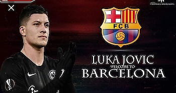 📰 [SPORT] | According to report in Germany, Barcelona have agreed a deal with Bundesliga top scorer Luca Jovic (21)