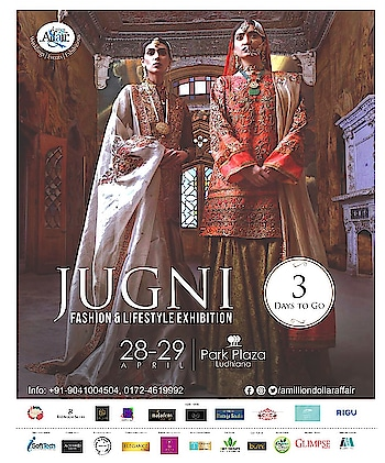 "3 days to go!!!  Punjab's favorite exhibition is back!!!  ""JUGNI""  Save the dates  28&29 April  Save the venue Park Plaza Ludhiana   Save the Days Sat & Sun  Brought to you by  A Million Dollar Affair #jugni #punjab #favourite #exhibition #bang #fashion #lifestyle #latest #trends #designer #collection2018 #ludhiana #amritsar #jallandhar #instagram #like4like #instagood #instalove #followforfollow #amilliondollaraffair #nehaamitsingla @amilliondollaraffair @rubiachauhanofficial @ajsandhuofficial @sandytrehan1 @sukhtrehan @nehaamitsinglaofficial"