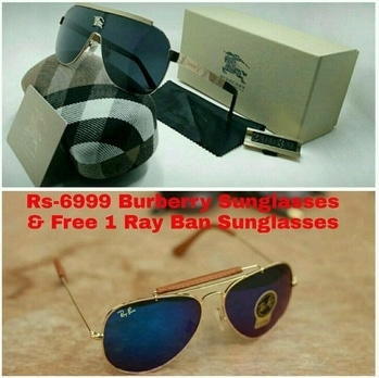 BURBERRY & RAY BAN# PRICE-6999Rs.  Branded Sunglasses# Buy 1 Burberry Sunglasses & Get 1 Ray Ban Sunglasses Free# Any Inquiry on whatsapp me or call me-9512415012