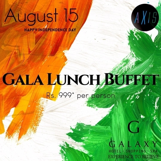 Axis brings you a special deal for Independence Day! Now you can avail the access to Gala Lunch Buffet on Independence Day at a special promotional rate of Rs.999. (Excluding Taxes) Make your reservations now. . . . #Galaxyhotelandspa #bestingurgaon #buffetdealsingurgaon #buffetdeals #independenceday #independencedaycelebrations #promotionaldeals #buffet #food #delicious #tasty #tri-color
