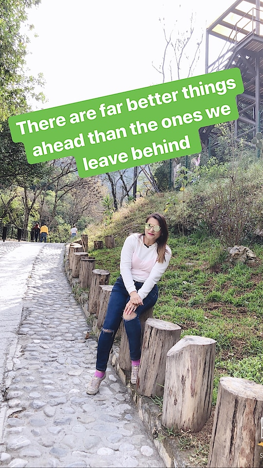 There are far better things ahead than the ones we leave behind. So let's not regret over the past, let's not worry about the future. Let's focus on the present and give our 💯  #bepositive #liveinthemoment #enjoy #giveyourbest #hiking #mountains #Mexico