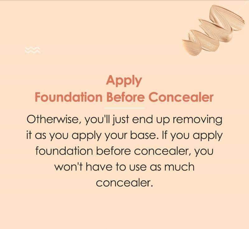 Apply your base before concealer for effective concealing! #concealer #concealertips #concealertricks #makeuptips #makeuptipsandtricks