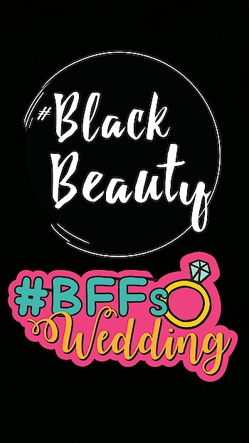 #blackbeauty #bffswedding