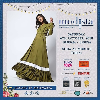 Chic, contemporary and breezy ensembles to glam up your festive looks with ease and grace! Shop Escape by Aishwarya At Modista Saturday, 6th October 2018 Roda Al Murooj, Dubai  #escapebyaishwarya #contemporary #chuc #fusionwear #breezy #luxurypret #fashionexpo #fashion #lifestyle #exhibition #pret #destinationwedding #festivewear #fashionlovers #fashionistas #festivelook #indiandesigners #textiles #designers #designersofindia #weavesofindia #igfashion #igstyle #dubai