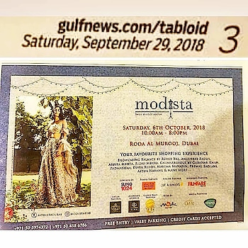 In the News!! Modista is in Dubai curating yet another exciting shopping extravaganza with the best in Fashion and Lifestyle On Saturday, 6th October 2018 Roda Al Murooj, Dubai #news #gulfnews Gulf News tabloid #tabloid #gulfnewstabloid #advertising #advertisement #dubai #mydubai #modistadxb #fashionexpo #lifestyleexpo #exhibition #fashion #lifestyle #rodaalmurooj #designers #festive #igfashion #igstyle