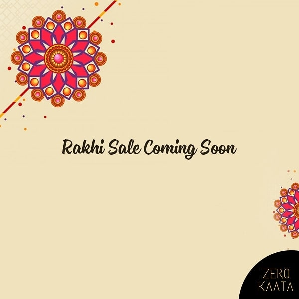Get ready for the Biggest Rakhi Sale of 2019  We're going to make your Rakha Bandhan special with irresistible offers! #staytuned  #zerokaata #tribalbyzerokaata #rakhigifts #rakhigiftsforsister #giftsforrakhi #rakshabandhanspecial #rakshabandhan #rakhi2019 #rakhigiftforsister #rakhigiftstosister #rakhigiftsforsisterunder500 #rakshabandhangifts #festivaljewelry #festivaljewellery #festivecollection #festiveseason #festivalfashion #festivevibes #giftsforwomen #giftsforgirls #giftsforyou #giftsforeveryone