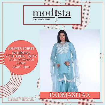 Fashionistas can now rejoice because we are here with the very alluring spring summer collection by  Padmasitaa, that assures a show stealing entrance at the next soiree.  Be there on Saturday 27th April from 10AM to 8PM at Roda Al Murooj, Dubai.  . . . #Modista #Modistadxb #Padmasitaa #PadminiKohlapure  #Savethedate #RodaAlMurooj #Dubai #lifestyle #exhibitions #premium #India #fashion #couture #homedecor #accessories #style #luxury #grandeur #fashionistas #underoneroof #modistarocks #bollywood #celebritydesigner