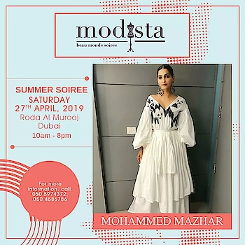 Packed with urban panache and meticulously tailored, perfect for summer ensembles by Mohammed Mazhar awaits all you fashionistas out there.  Visit us find the designer's luxurious collection on Saturday 27th April from 10AM to 8PM at Roda Al Murooj, Dubai. . . . #Modista #Modistadxb #MohammedMazhar #Savethedate #RodaAlMurooj #Dubai #lifestyle #exhibitions #premium #India #fashion #couture #homedecor #accessories #style #luxury #grandeur #fashionistas #underoneroof #modistarocks
