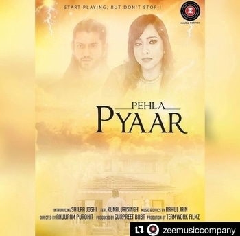 Poster Released ☺️ Here it is !! @zeemusiccompany Presenting my latest #debut #MusicVideo  #PehlaPyaar featuring Mr Handsome , Very Talented  @kunaljaisingh !!! #Newsong #musicvideo #solo #song #releasing soon  #staytuned #releasingsoon   #Repost @zeemusiccompany (@get_repost) ・・・ Start playing but don't stop! #StayTuned for #PehlaPyaar #comingsoon #ShilpaJoshi #RahulJain #KunalJaisingh