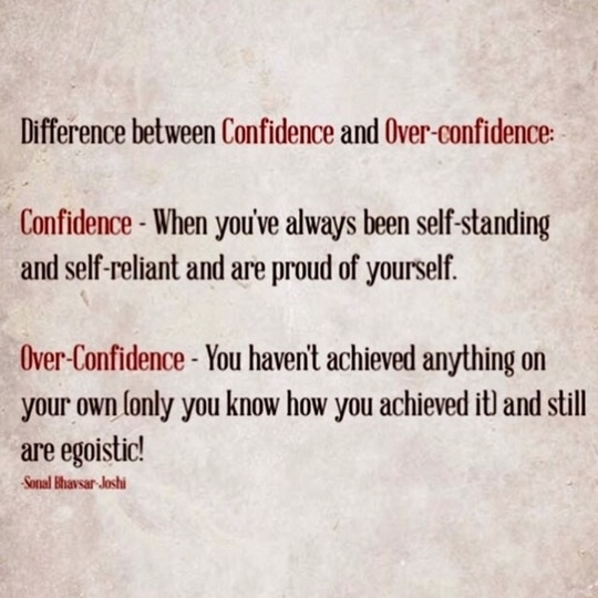 There's a thin line between them but Its very easy to differentiate.Isn't it? #typesofpeople #differentworld #confidence #overconfidence #becontent #beconfident #beyourself #truetoyourself #quotes #quotestoliveby #quoteoftheday #quotesagram #truthtobetold #eat #pray #love #live #laugh #stayhappy #stayclassy #stayhumble #stayblessed