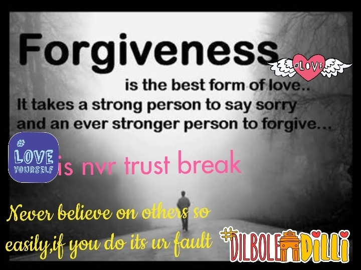 love is forgiveness,but not everytime.... # bae, #love #loveyourself #dilboledilli #fitness