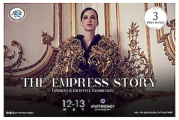 Inviting all The Empresses To witness  The Empress Story.....  A story that speaks about the Luxury.... A story never heard and never seen before..... A story of Page 3 socialites, shopaholics.... And more than 80 Fashion & Lifestyle Designers.. Under one roof.....  Its more than just an Exhibition.....  Let us bring a revolution in the industry of Fashion....  Ideas & Creatives by @nehaamitsinglaofficial @amilliondollaraffair @singla.amit08  Supported by  @ajsandhuofficial @sukhtrehan @rajvisaini @sandytrehan1 @rubiachauhanofficial   #theempressstory #the #empress #stories #fashion #favourite #exhibition #lifestyle #fashiondiaries #fashionpost #shopaholic #may2018 #lileforlike #followforfollow #instagram #instagood #instalove #instafashion #nehaamitsingla #amilliondollaraffair #amitsingla